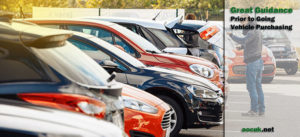 Great Guidance Prior to Going Vehicle Purchasing