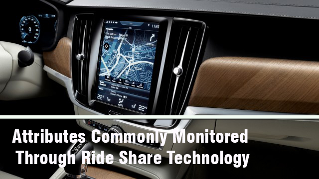 Attributes Commonly Monitored Through Ride Share Technology